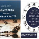 """APARIȚIE EDITORIALĂ """"Ora exactă versus Istoria exactă"""""""